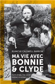 Ma vie avec Bonnie & Clyde