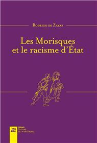 Les Morisques et le racisme d´Etat