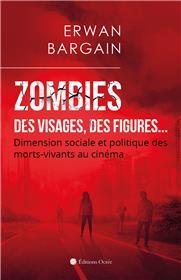 Zombies : Des visages, des figures