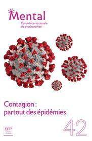 Mental N°42 Contagion - Partout des épidémies