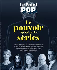 Le Point Pop HS n°7 - Le pouvoir expliqué par les séries