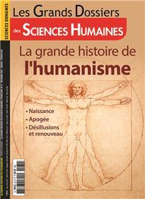 Sciences Humaines GD N°61 La grande histoire de l´humanisme - décembre 2020
