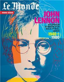 Le Monde HS N°74  - John Lennon - décembre 2020