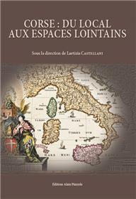 Corse : du local aux espaces lointains
