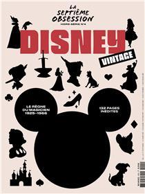 La Septième obsession HS N°4 - Disney Vintage - octobre 2020