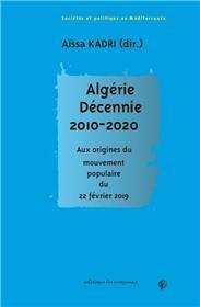 Algérie. Décennie 2010-2020