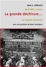 Le Congrès de Tours 1920 La grande déchirure