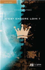 C´Est Encore Loin ?