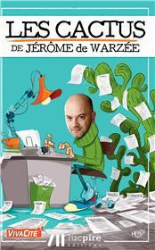 Les cactus de Jérôme de Warzée T1