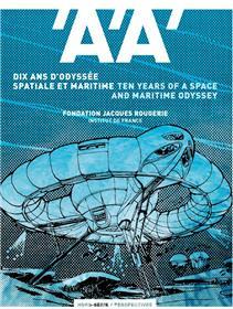 L´Architecture d´Aujourdhui HS - Dix ans d'odyssée spatiale et maritime, Fondation Jacques Rougerie