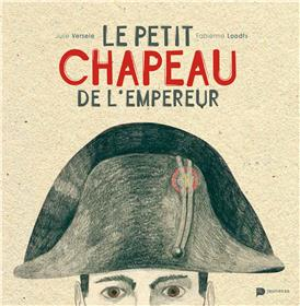Le Petit Chapeau De L´Empereur