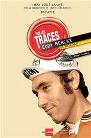Sur Les Traces D´Eddy Merckx En Belgique