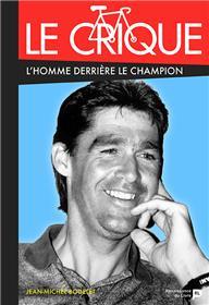 Le Crique L Homme Derriere Le Champion