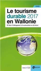 Le Tourisme Durable En Wallonie - Edition 2017