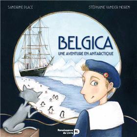 Belgica, Une Aventure En Antartique