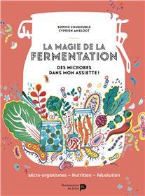 La magie de la fermentation