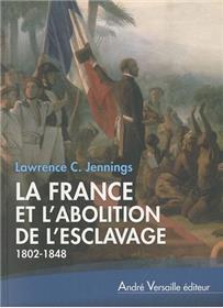 La France Et L Abolition De L Esclavage 1802 1848