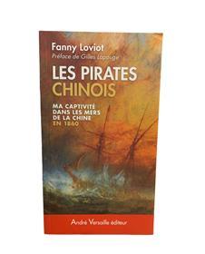Les Pirates Chinois Ma Captivite Dans Les Mers De La Chine En 1860