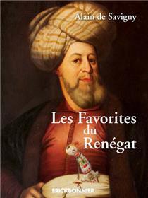 Les Favorites du Renégat