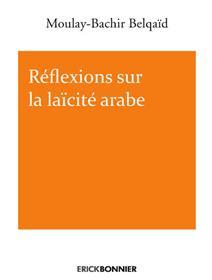 Reflexions sur la laïcité arabe