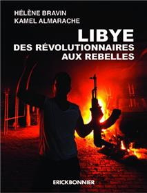 Libye. Des révolutionnaires aux rebelles
