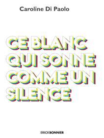Ce blanc qui sonne comme un silence