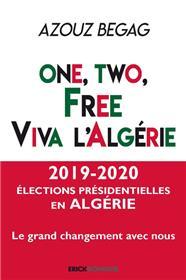 One, two, free. Viva l´Algérie
