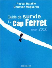 Guide de survie au Cap-Ferret
