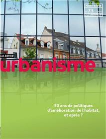 Urbanisme HS N° 73 - 50 ans de politique de l'habitat privé - Janvier 2021