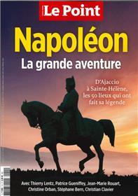 Le Point HS - Napoléon, la grande aventure : d'Ajaccio à Sainte-Hélène