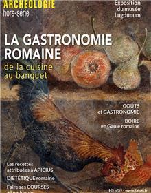 Dossiers d´Archéologie HS n°39 - la gastronomie romaine- novembre 2020