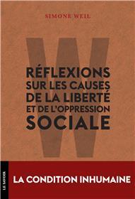 Réflexions sur les causes de la liberté et de l´oppression sociale