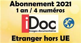 Images Documentaires abonnement (1 an / 4 numéros) 2021 Etranger - hors U.E.