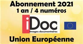 Images Documentaires abonnement (1 an / 4 numéros) 2021 Union Européenne