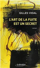 L´art de la fuite est un secret