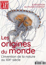 Dossier de l´Art n°284 - Les origines du monde : l´invention de la nature au XIXe siècle - Décembre 2020