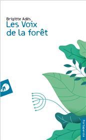 Les voix de la forêt
