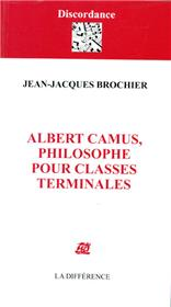 Albert Camus philosophe pour classes terminales