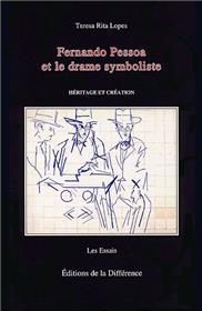 Fernando Pessoa et le drame symboliste