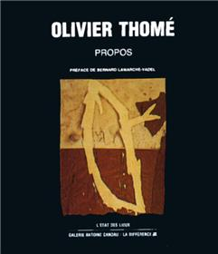 Olivier Thome, propos