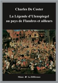 La légende d´Ulenspiegel au pays de Flandres et ailleurs