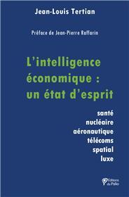L'intelligence économique : un état d'esprit