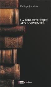 La Bibliothèque aux souvenirs