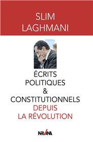 Ecrits politiques et constitutionnels depuis la révolution