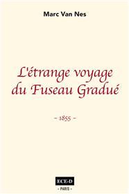 L'étrange voyage du Fuseau Gradué