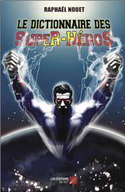 Le Dictionnaire des Super-Héros