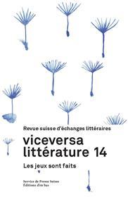 Viceversa littérature, Revue Suisse D´Echanges Litteraires N°14 / 2020