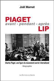Piaget,avant-pendant-après Lip
