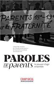Paroles de parents. Le pouvoir d´agir ensemble