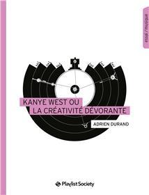 Kanye West ou la créativité dévorante